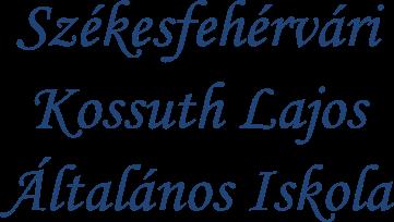 Kossuth Lajos Általános Iskola Székesfehérvár